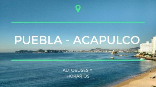 Autobuses a Acapulco desde Puebla