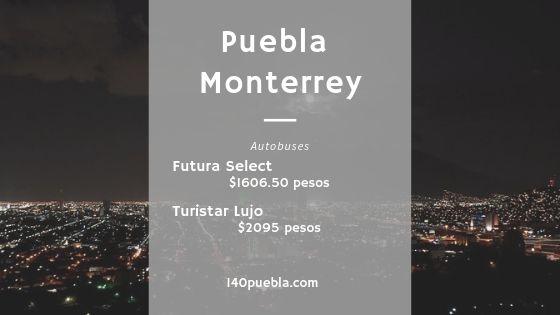 Puebla - Monterrey